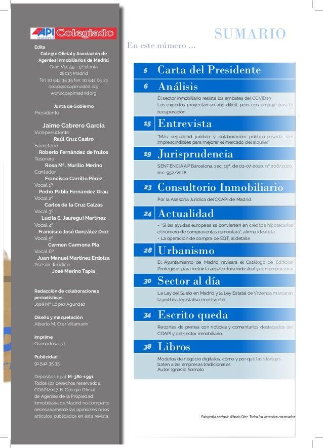 COLEGIADO 5 Carta del Presidente 6 Análisis El sector inmobiliario resiste los embates del COVID19 Los expertos proyectan ...