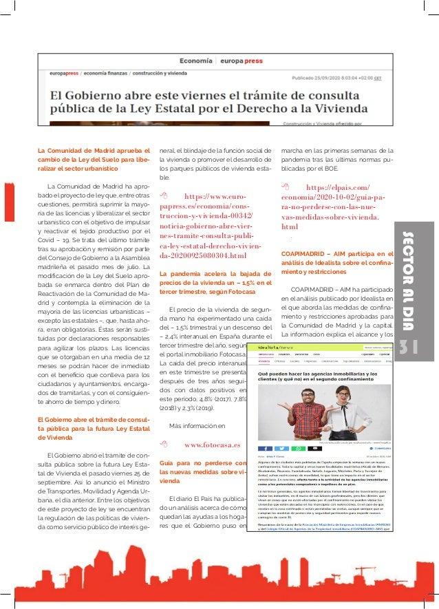 31 SECTORALDIA La Comunidad de Madrid aprueba el cambio de la Ley del Suelo para libe- ralizar el sector urbanístico La Co...