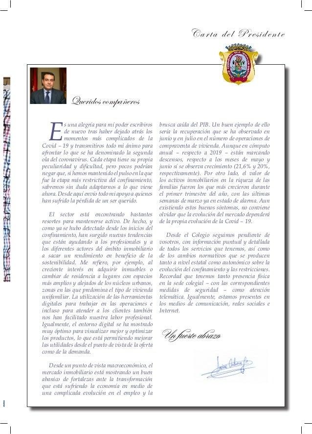 Carta del Presidente Queridos compañeros N d E s una alegría para mí poder escribiros de nuevo tras haber dejado atrás los...