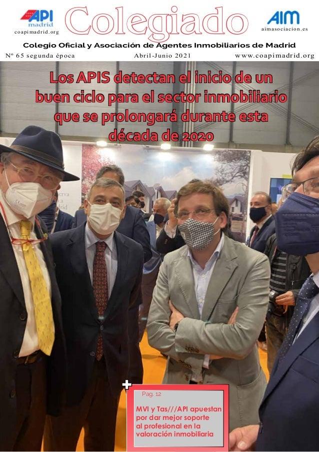 coapimadrid.org aimasociacion.es Colegio Oficial y Asociación de Agentes Inmobiliarios de Madrid Los APIS detectan el inic...