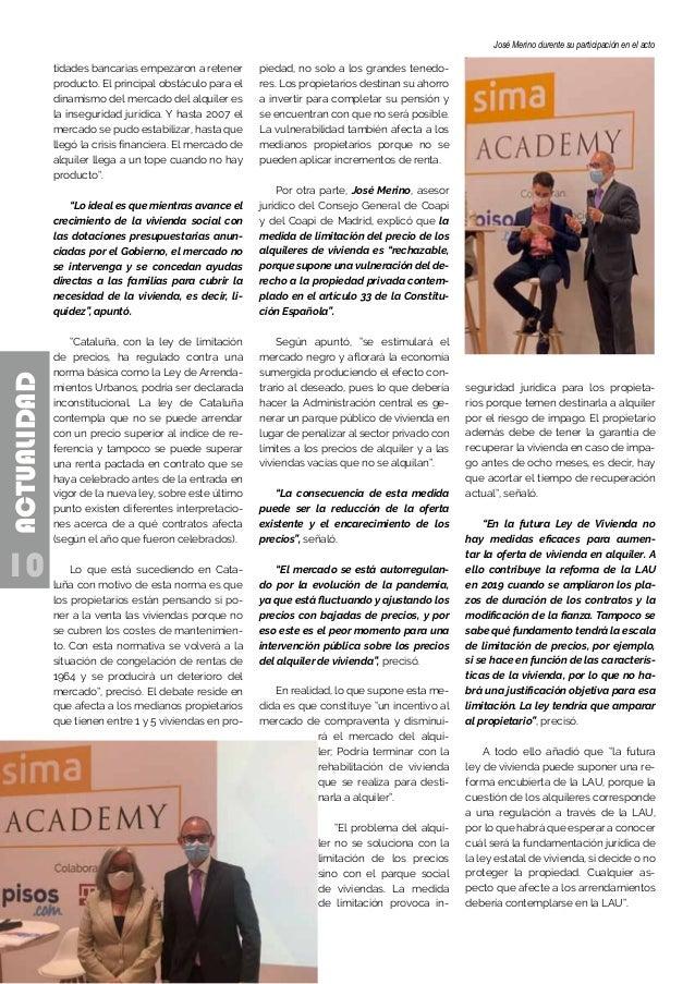 10 ACTUALIDAD José Merino durente su participación en el acto tidades bancarias empezaron a retener producto. El principal...