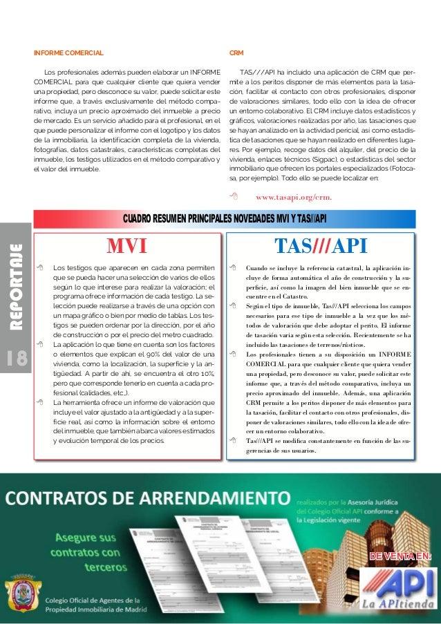 18 REPORTAJE INFORME COMERCIAL Los profesionales además pueden elaborar un INFORME COMERCIAL para que cualquier cliente qu...