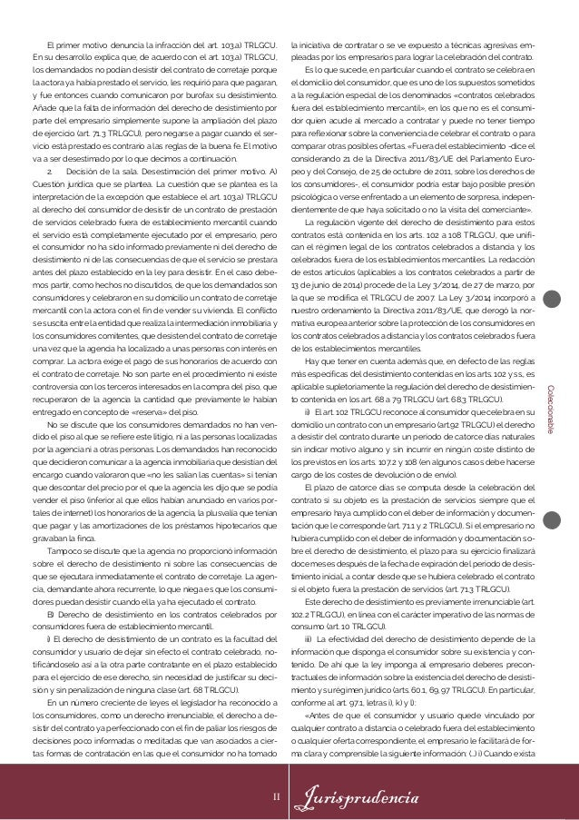Coleccionable Jurisprudencia II El primer motivo denuncia la infracción del art. 103.a) TRLGCU. En su desarrollo explica q...