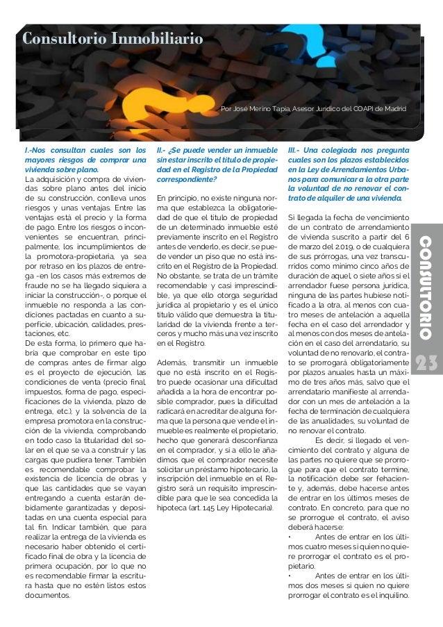 23 CONSULTORIO Consultorio Inmobiliario Por José Merino Tapia, Asesor Jurídico del COAPI de Madrid Consultorio Inmobiliari...