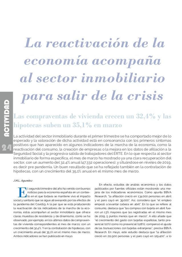 24 ACTIVIDAD J.M.L. Agundez E l segundo trimestre del año ha venido con buenas noticias para la economía española en un co...