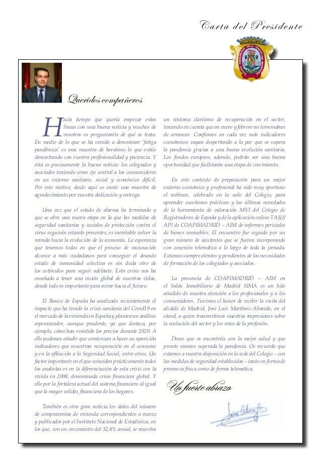 Carta del Presidente Queridos compañeros H acía tiempo que quería empezar estas líneas con una buena noticia y muchos de v...