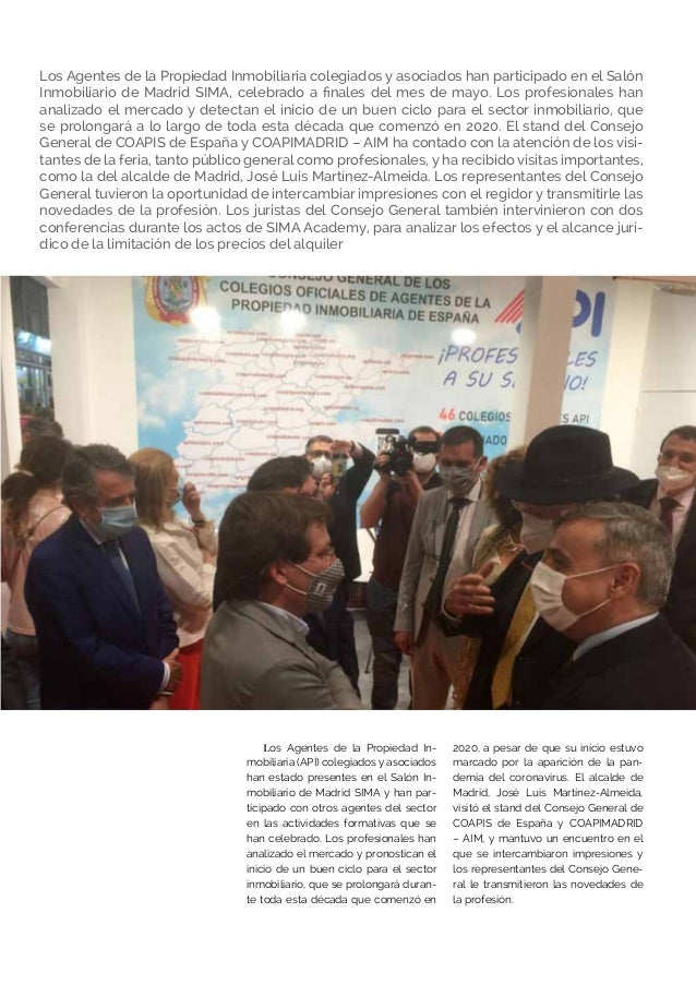 Los Agentes de la Propiedad Inmobiliaria colegiados y asociados han participado en el Salón Inmobiliario de Madrid SIMA, c...