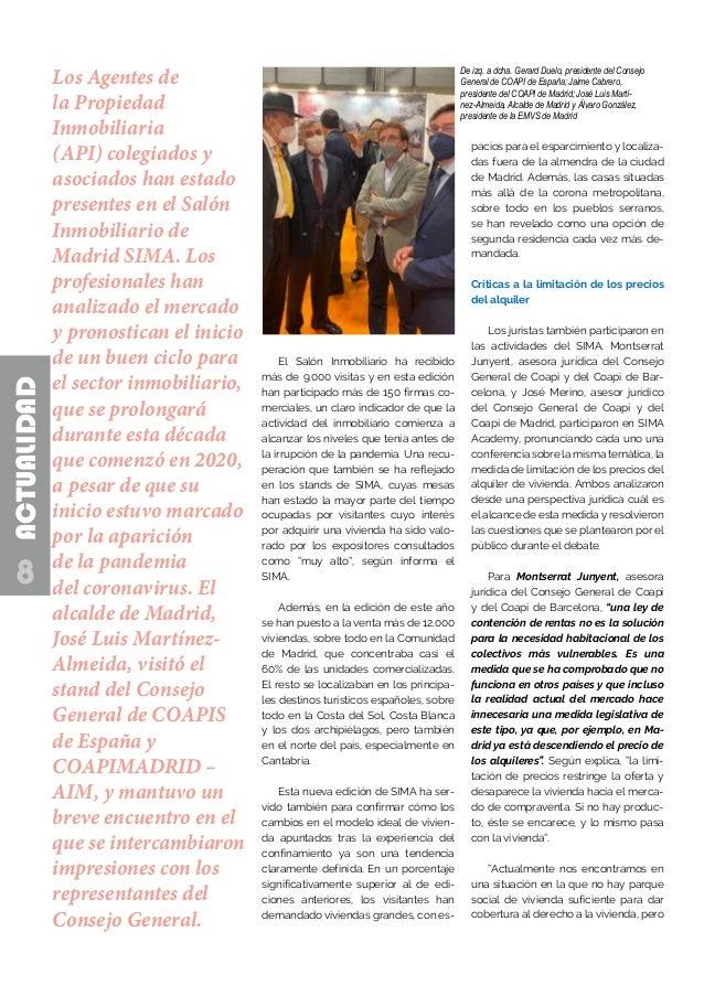 8 ACTUALIDAD De izq. a dcha. Gerard Duelo, presidente del Consejo General de COAPI de España; Jaime Cabrero, presidente de...