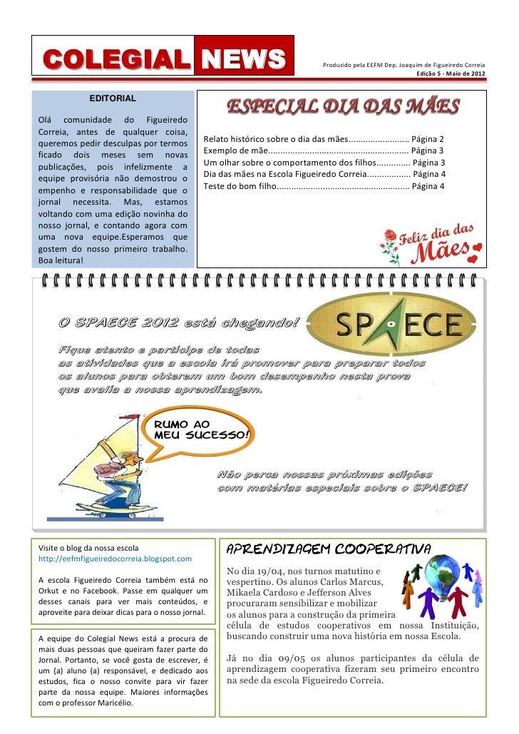 COLEGIAL NEWS                                                                        Produzido pela EEFM Dep. Joaquim de F...