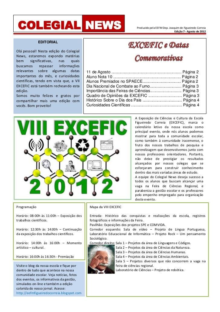 COLEGIAL NEWS                                                                    Produzido pela EEFM Dep. Joaquim de Figue...