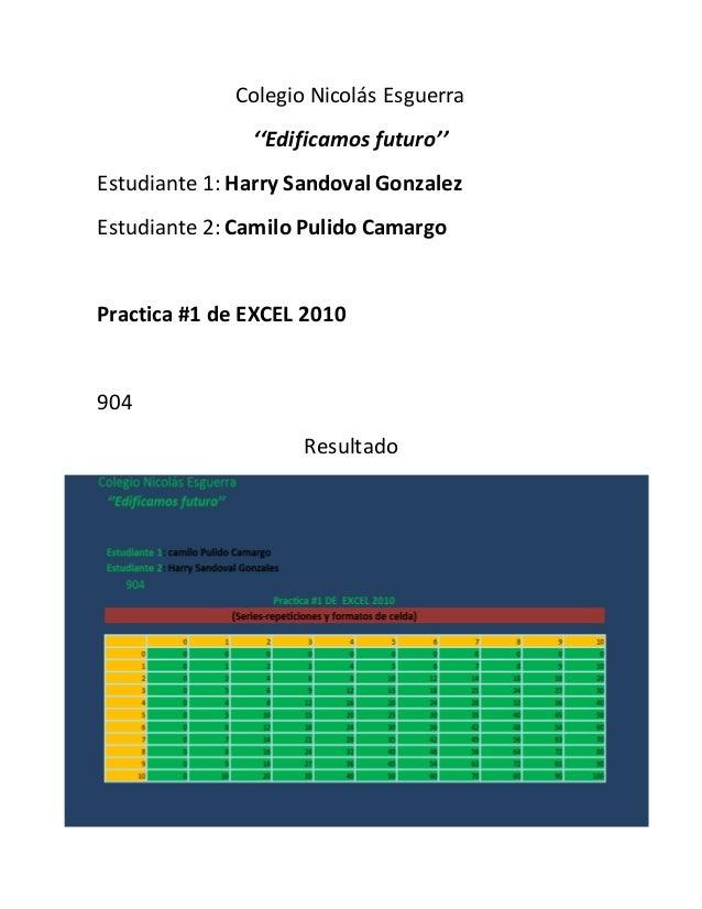 Colegio Nicolás Esguerra ''Edificamos futuro'' Estudiante 1: Harry Sandoval Gonzalez Estudiante 2: Camilo Pulido Camargo P...