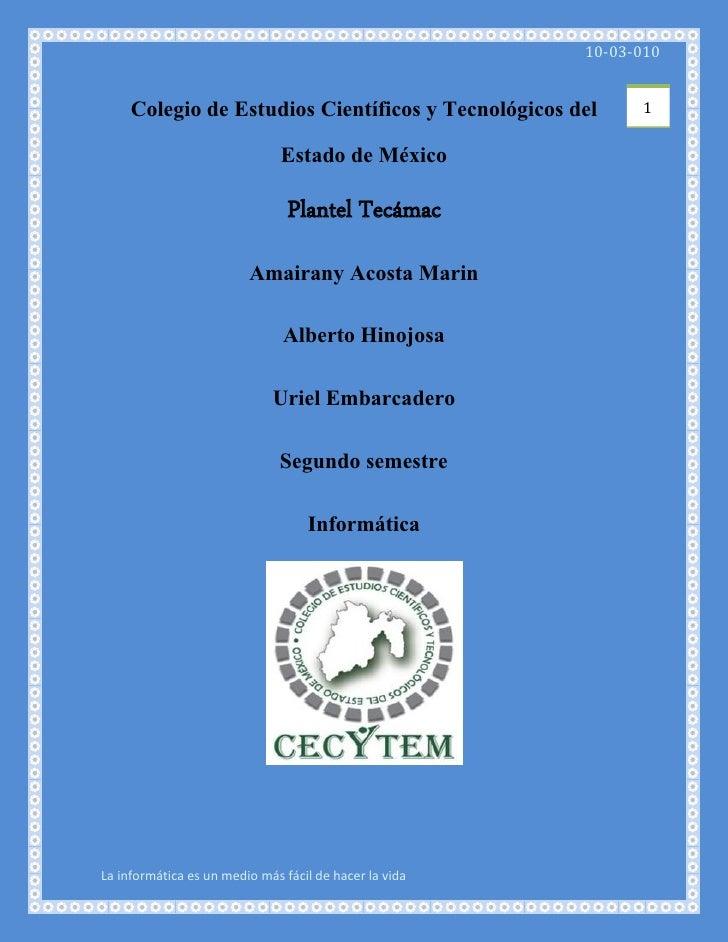 10-03-010        Colegio de Estudios Científicos y Tecnológicos del       1                      Estado de México         ...