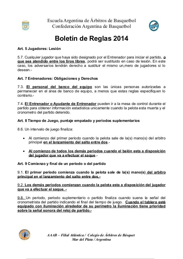 Escuela Argentina de Árbitros de Basquetbol Confederación Argentina de Basquetbol Boletín de Reglas 2014 Art. 5 Jugadores:...