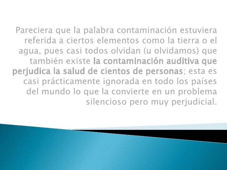 CONTAMINACION AUDITIVA Slide 2