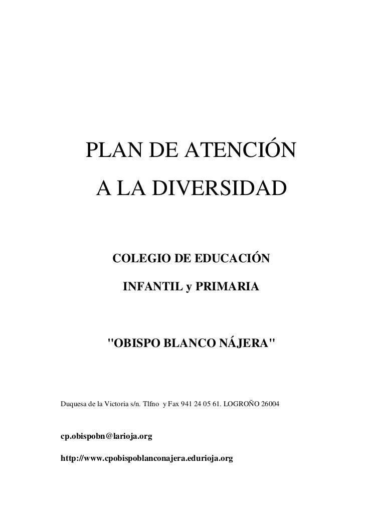 PLAN DE ATENCIÓN          A LA DIVERSIDAD               COLEGIO DE EDUCACIÓN                   INFANTIL y PRIMARIA        ...