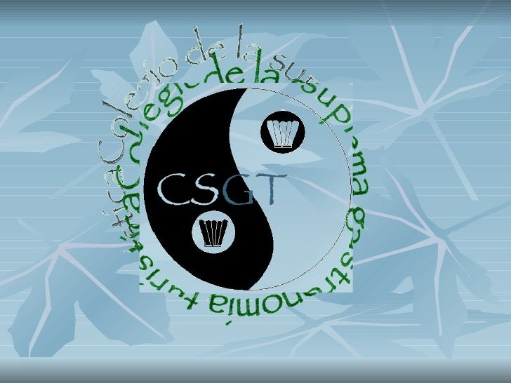 Colegio de la suprema gastronomia turistica CS GT