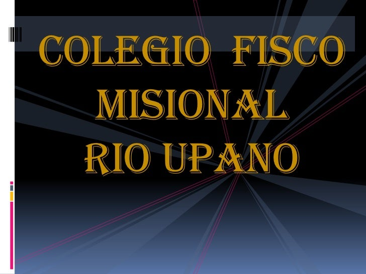 Colegio fisco  misional  rio upano
