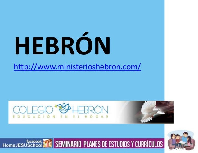 HEBRÓN http://www.ministerioshebron.com/
