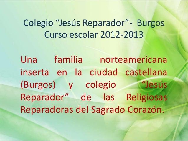 BURGOS CONQUISTA A LOS CANTORUna familia de la ciudad estadounidense de Tampaelige la capital…¿Qué puede llevar a una fami...
