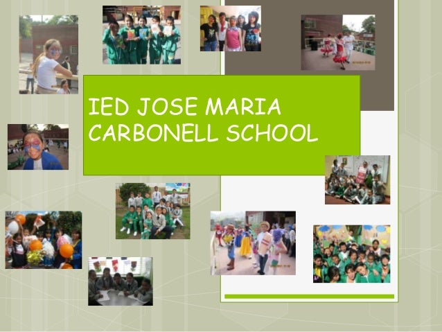 IED JOSE MARIA CARBONELL SCHOOL