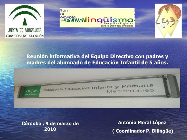 Reunión informativa del Equipo Directivo con padres y madres del alumnado de Educación Infantil de 5 años. Córdoba , 9 de ...