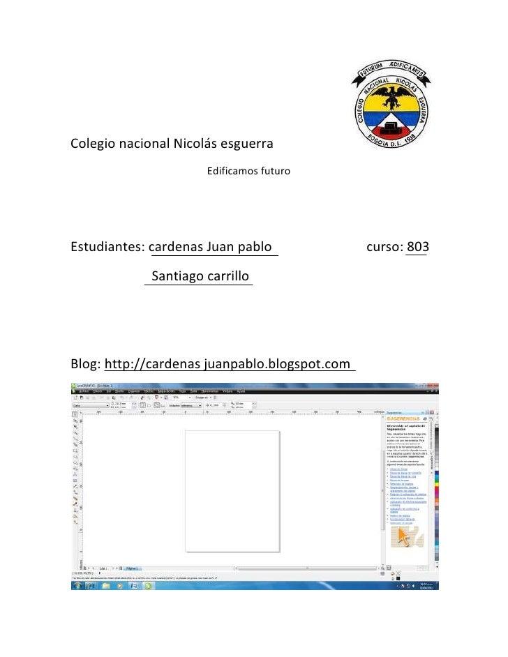 Colegio nacional Nicolás esguerra                      Edificamos futuroEstudiantes: cardenas Juan pablo               cur...