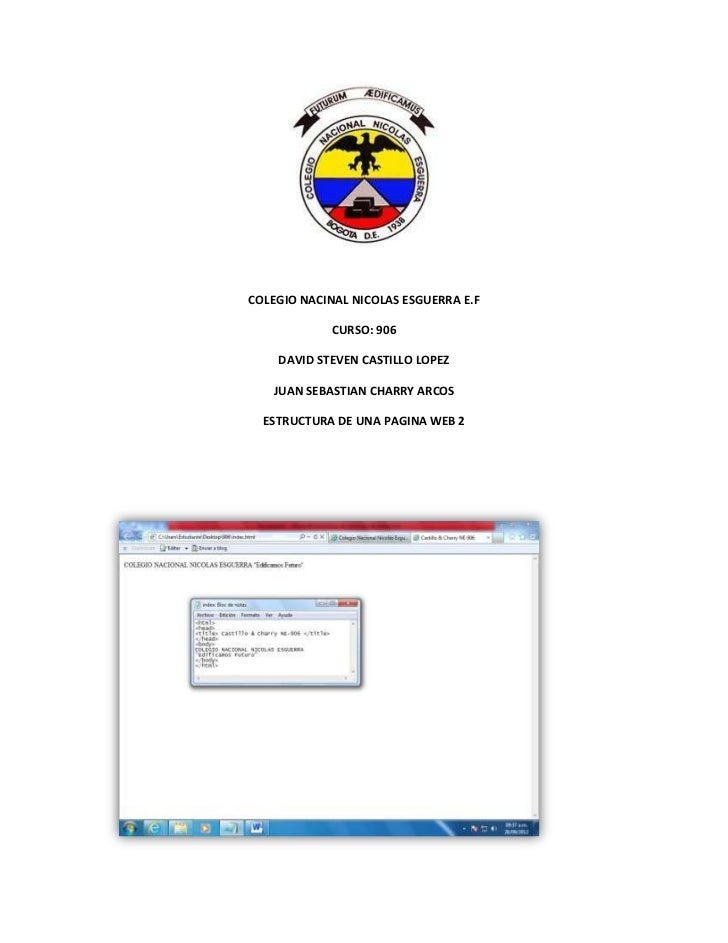 COLEGIO NACINAL NICOLAS ESGUERRA E.F            CURSO: 906    DAVID STEVEN CASTILLO LOPEZ   JUAN SEBASTIAN CHARRY ARCOS  E...