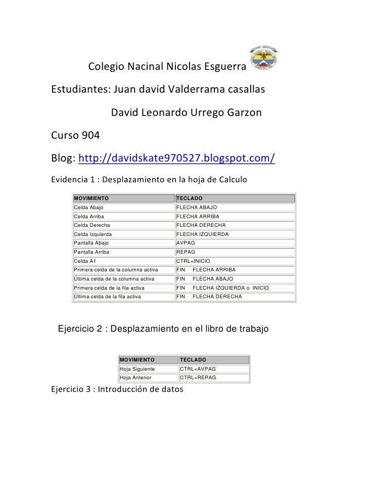 Colegio Nacinal Nicolas EsguerraEstudiantes: Juan david Valderrama casallas                        David Leonardo Urrego G...
