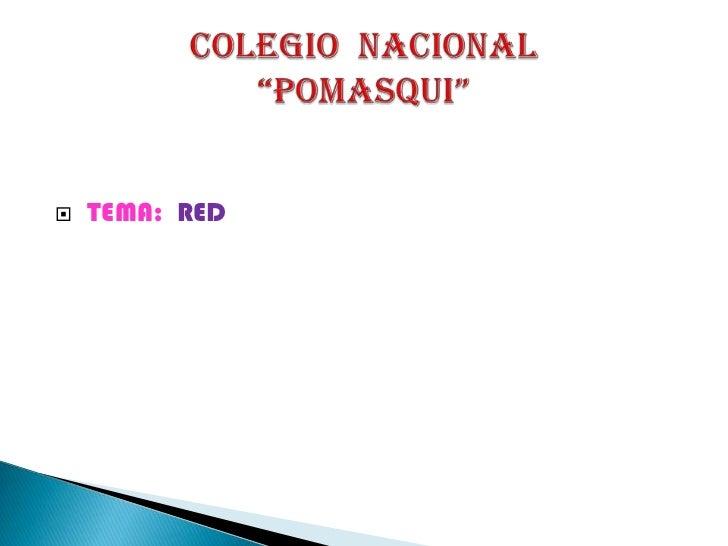    TEMA: RED