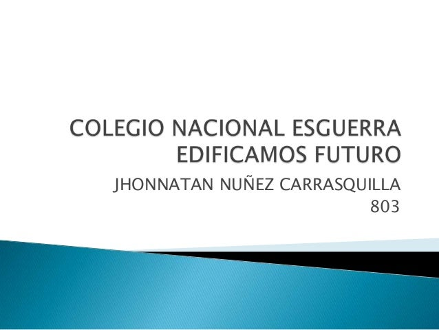JHONNATAN NUÑEZ CARRASQUILLA803