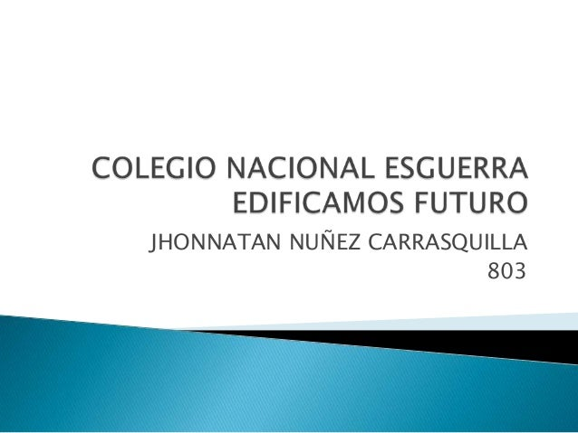 JHONNATAN NUÑEZ CARRASQUILLA 803