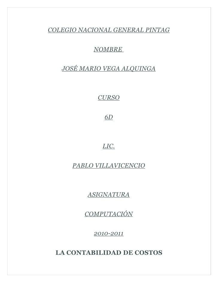 COLEGIO NACIONAL GENERAL PINTAG              NOMBRE      JOSÉ MARIO VEGA ALQUINGA                CURSO                 6D ...