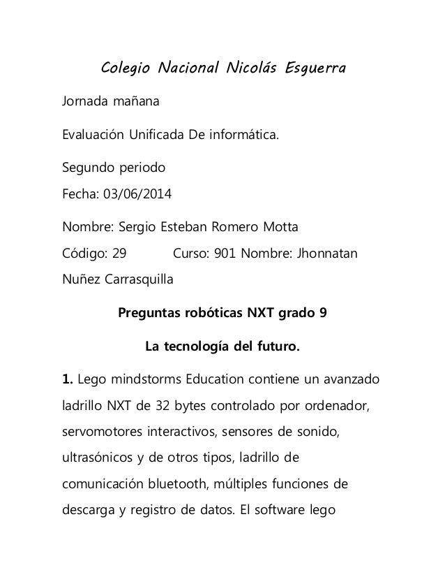 Colegio Nacional Nicolás Esguerra Jornada mañana Evaluación Unificada De informática. Segundo periodo Fecha: 03/06/2014 No...