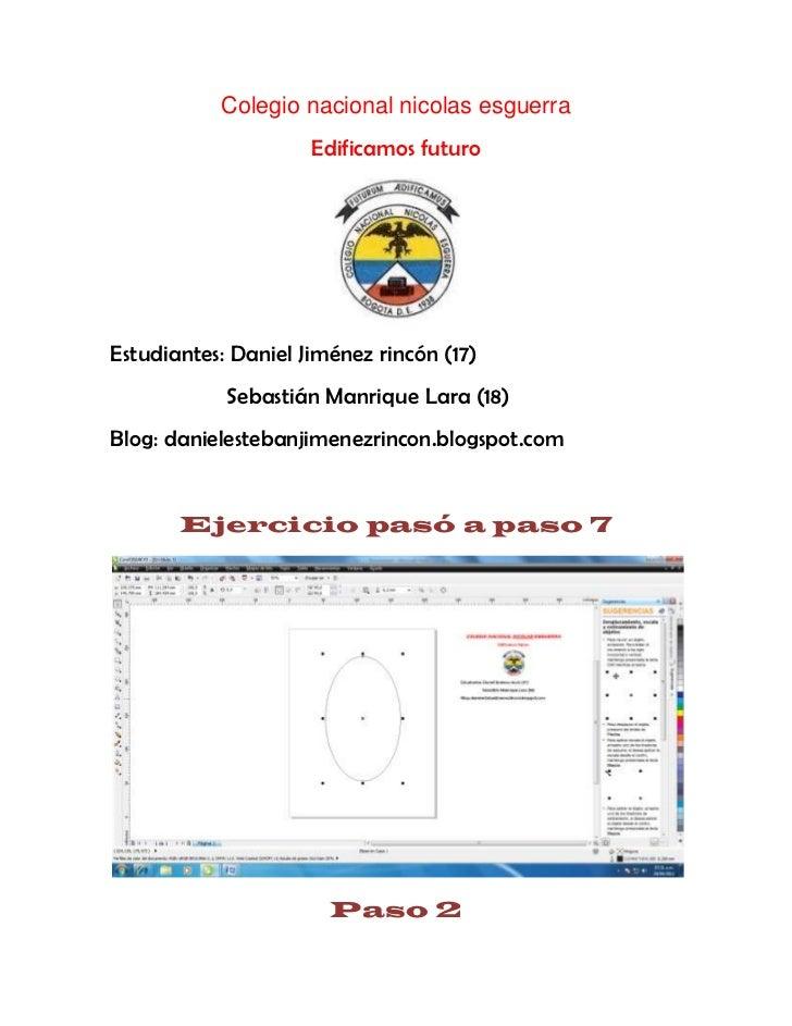 Colegio nacional nicolas esguerra                     Edificamos futuroEstudiantes: Daniel Jiménez rincón (17)            ...
