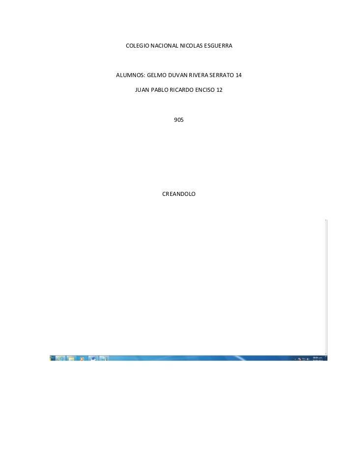 COLEGIO NACIONAL NICOLAS ESGUERRAALUMNOS: GELMO DUVAN RIVERA SERRATO 14     JUAN PABLO RICARDO ENCISO 12                 9...