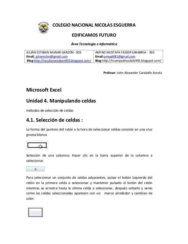 COLEGIO NACIONAL NICOLAS ESGUERRA EDIFICAMOS FUTURO Área Tecnología e Informática JULIÁN ESTEBAN MUNAR GARZÓN - 903 Email:...