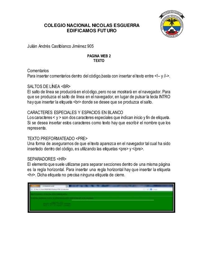 COLEGIO NACIONAL NICOLAS ESGUERRA EDIFICAMOS FUTURO Julián Andrés Castiblanco Jiménez 905 PAGINA WEB 2 TEXTO Comentarios P...