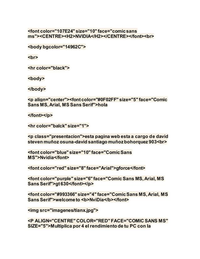 """<font color=""""107E24"""" size=""""10"""" face=""""comicsans ms""""><CENTRE><H2>NVIDIA</H2></CENTRE></font><br> <body bgcolor=""""14962C""""> <br..."""
