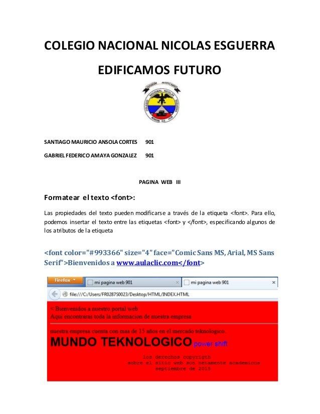 COLEGIO NACIONAL NICOLAS ESGUERRA EDIFICAMOS FUTURO SANTIAGOMAURICIO ANSOLACORTES 901 GABRIEL FEDERICO AMAYAGONZALEZ 901 P...