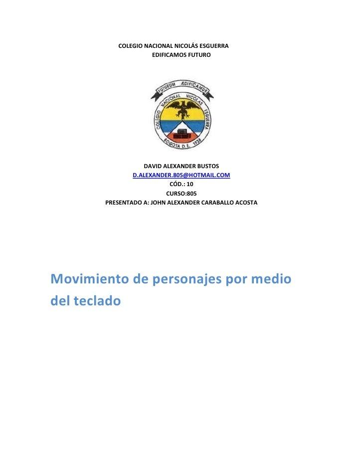 COLEGIO NACIONAL NICOLÁS ESGUERRA                    EDIFICAMOS FUTURO                  DAVID ALEXANDER BUSTOS            ...
