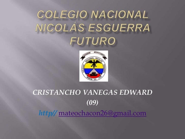 CRISTANCHO VANEGAS EDWARD               (09) http// mateochacon26@gmail.com