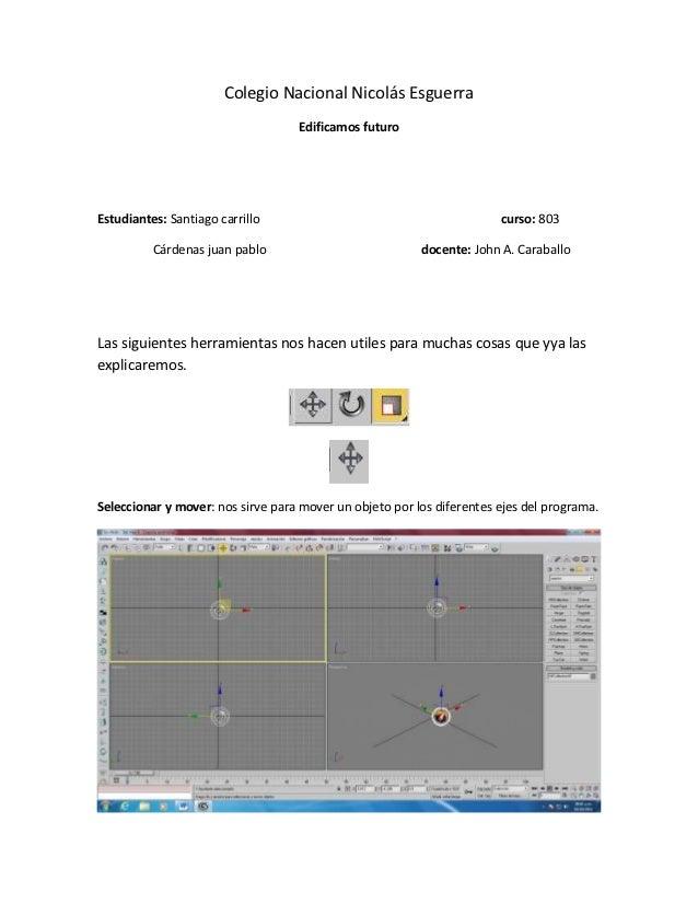 Colegio Nacional Nicolás Esguerra                                   Edificamos futuroEstudiantes: Santiago carrillo       ...