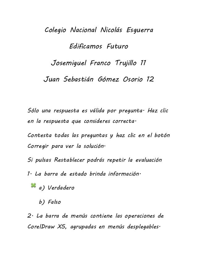 Colegio Nacional Nicolás Esguerra Edificamos Futuro Josemiguel Franco Trujillo 11 Juan Sebastián Gómez Osorio 12 Sólo una ...