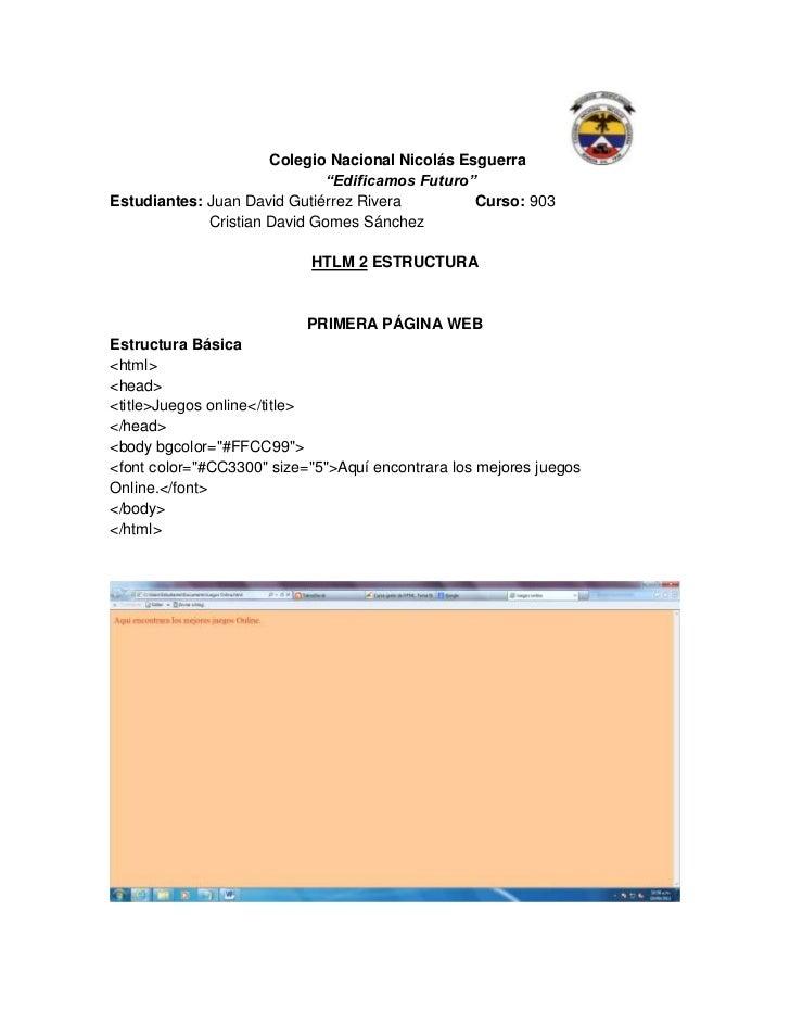 """Colegio Nacional Nicolás Esguerra                             """"Edificamos Futuro""""Estudiantes: Juan David Gutiérrez Rivera ..."""
