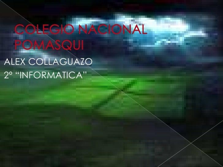 """ALEX COLLAGUAZO 2º """"INFORMATICA"""""""