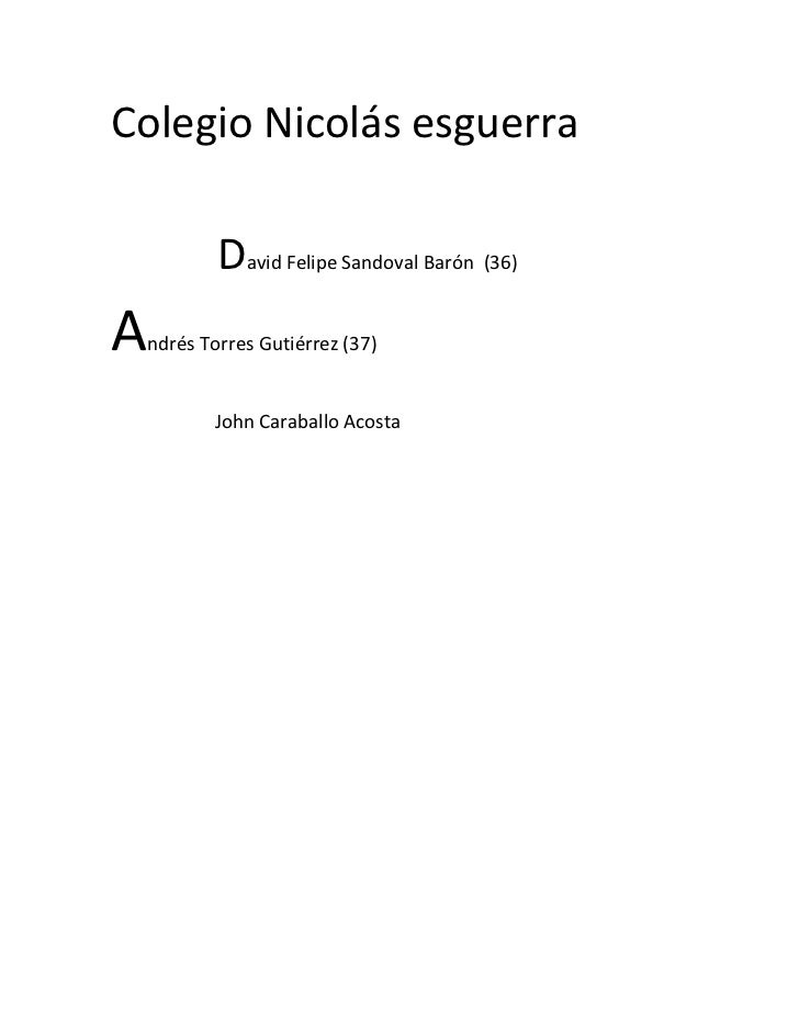 Colegio Nicolás esguerra         David Felipe Sandoval Barón (36)Andrés Torres Gutiérrez (37)        John Caraballo Acosta