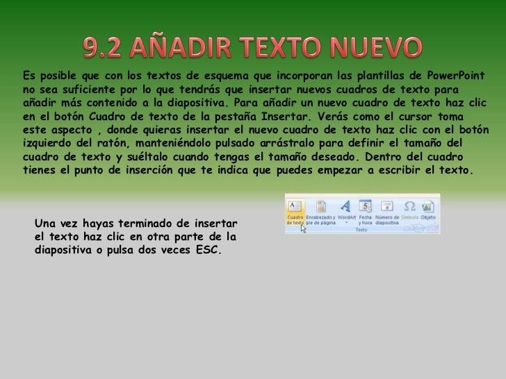 PowerPoint nos permite cambiar la fuente, el tamaño y el color de los textos fácilmente. Para ello tenemos la sección Fuen...