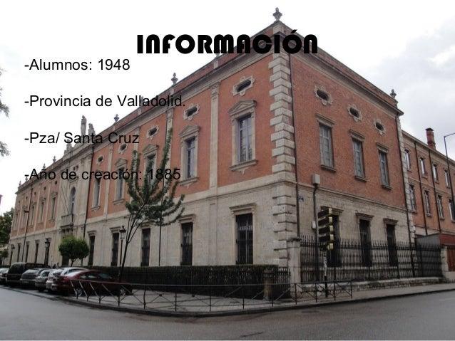 INFORMACIÓN-Alumnos: 1948-Provincia de Valladolid.-Pza/ Santa Cruz-Año de creación: 1885-