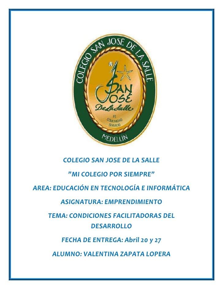 """COLEGIO SAN JOSE DE LA SALLE         """"MI COLEGIO POR SIEMPRE""""AREA: EDUCACIÓN EN TECNOLOGÍA E INFORMÁTICA       ASIGNATURA:..."""