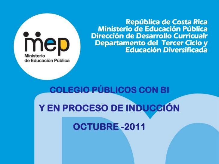 República de Costa Rica           Ministerio de Educación Pública         Dirección de Desarrollo Curricualr          Depa...